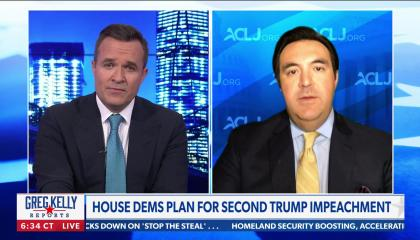 "Greg Kelly on left, Jordan Sekulow on right, chyron reads ""House Dems plan for Second Trump impeachment"""