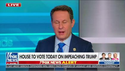 "Fox host Brian Kilmeade speaking above a chyron reading ""House to vote today on impeaching Trump"""