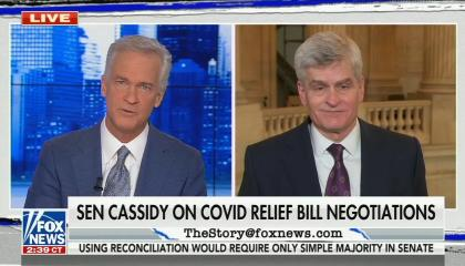still of Trace Gallagher, Bill Cassidy; chyron: Sen Cassidy on COVID relief bill negotiations