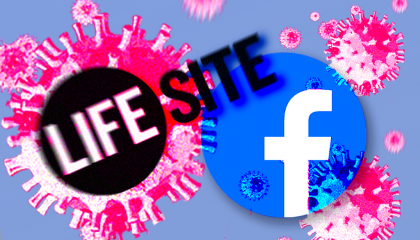 Facebook LifeSiteNews COVID