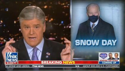 """Fox host Sean Hannity doing air quotes next to a """"Hannity"""" photoshop of President Joe Biden in a black mask, against an icy background with the term """"SNOW DAY"""" in blue-white letters."""