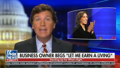"Tucker Carlson hosts his Fox News show, shown picture with kamala Harris, chyron reads: Business owner begs ""let me earn a living"""