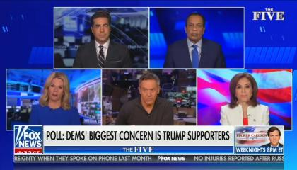 still of Jesse Watters, Juan Williams, Martha MacCallum, Greg Gutfeld, Jeanine Pirro; chyron: Poll: Dems' biggest concern is Trump supporters