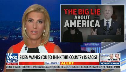 """chyron reads, """"BIDEN WANTS YOU TO THINK THIS COUNTRY IS RACIST"""""""