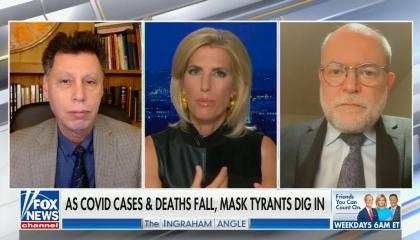 """Dr. Harvey Risch on left, Laura Ingraham in middle, Dr. Knut Witkowski on right speaking; chyron reads, """"As COVID cases and deaths fall, mask tyrants dig in"""""""