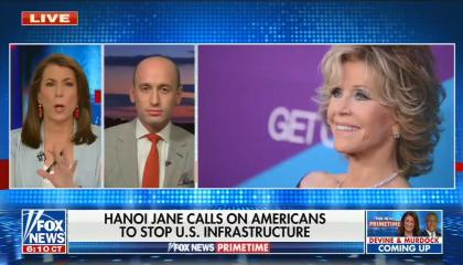 """Tammy Bruce on left, Stephen Miller on right; picture of Jane Fonda smiling on screen; chyron reads """"Hanoi Jane calls on Americans to stop US infrastructure"""""""