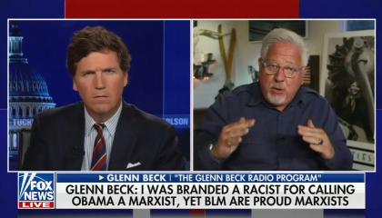 """chyron reads, """"GLENN BECK: I WAS BRANDED A RACIST FOR CALLING OBAMA A MARXIST, YET BLM ARE PROUD MARXISTS"""""""