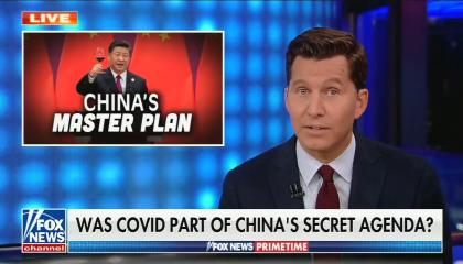 """Will Cain addresses camera; Corner box shows Chinese president raising a glass of win with text """"China's Master Plan"""" written underneath; chyron reads, """"Was COVID part of china's secret agenda?"""""""