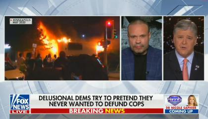 chyron reads: Delusional dems try to pretend they never wanted to defund cops