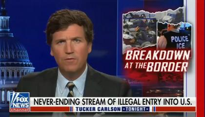still of Tucker Carlson; image of ICE agents, migrants, titled: Breakdown at the border; chyron: Never-ending stream of illegal entry into U.S.