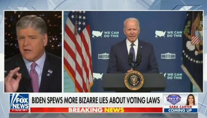 """Hannity: Joe Biden's remarks condemning voter suppression laws were """"better suited for a despotic socialist dictator"""""""