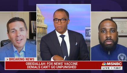 "chyron reads: ""OBEIDALLAH: FOX NEWS' VACCINE DENIALS CAN'T GO UNPUNISHED"""