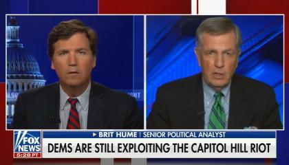 """Tucker Carlson on left, Brit Hume on right; chyron reads: """"Dems are still exploiting the Capitol hill riot"""""""