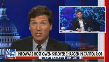 still of Tucker Carlson; photo of Owen Shroyer; chyron: Infowars host Owen Shroyer charged in Capitol riot