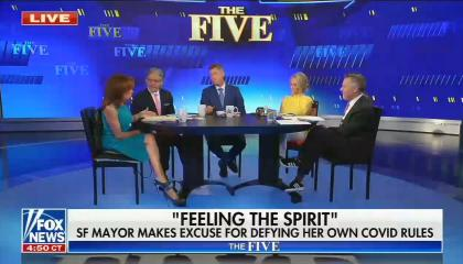 """The Five cohosts sit around a table, Jeanine Pirro is talking; chyron reads, """"Feeling the Spirit: SF Mayor makes excuse for defying her own COVID rules"""""""