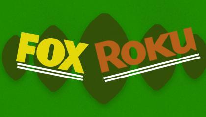 Fox Roku