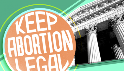 "Image of the Supreme Court with a ""Keep Abortion Legal Sign"" next to it"