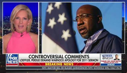"""Fox News @ Night"" anchor Shannon Bream next to a photo of Rev. Raphael Warnock, above a chyron reading ""Controversial Comments: Loeffler, Perdue demand Warnock apology for 2011 sermon"""