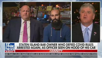 """Sean Hannity talking with the co-owner of Mac's Public House and his attorney, with the chyron reading """"Staten Island bar owner who defied covid rules arrested again, as officer seen on hood of his car"""""""