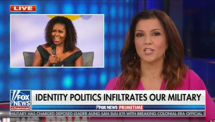 still of Rachel Campos-Duffy; image of Michelle Obama; chyron: Identity politics infiltrates our military