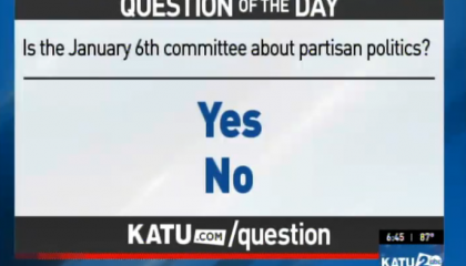 """Sinclair Broadcast Group's July 26, 2021, Question of the Day: """"Is the January 6th committee about partisan politics?"""""""