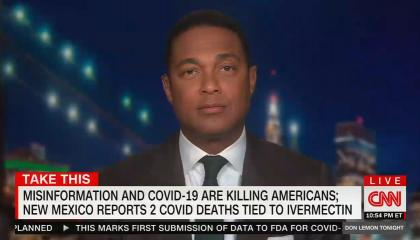 still of Don Lemon; chyron: Misinformation and COVID-19 are killing Americans; New Mexico reports 2 COVID deaths tied to ivermectin