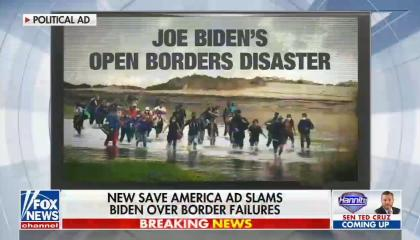 "chyron: New Save America ad slams Biden over border failures; still from ad: migrants crossing river, ""Joe Biden's open borders disaster"""
