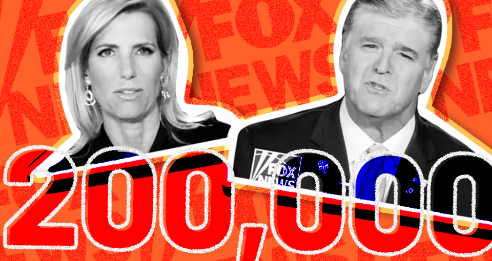 Hannity and Ingraham plus the number 200,000