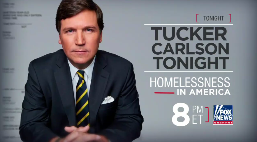 Tucker Carlson on homelessness in America