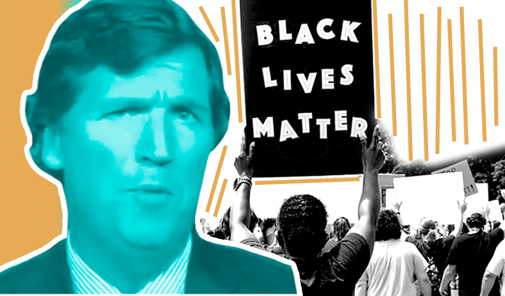 Tucker Carlson / Black Lives Matter