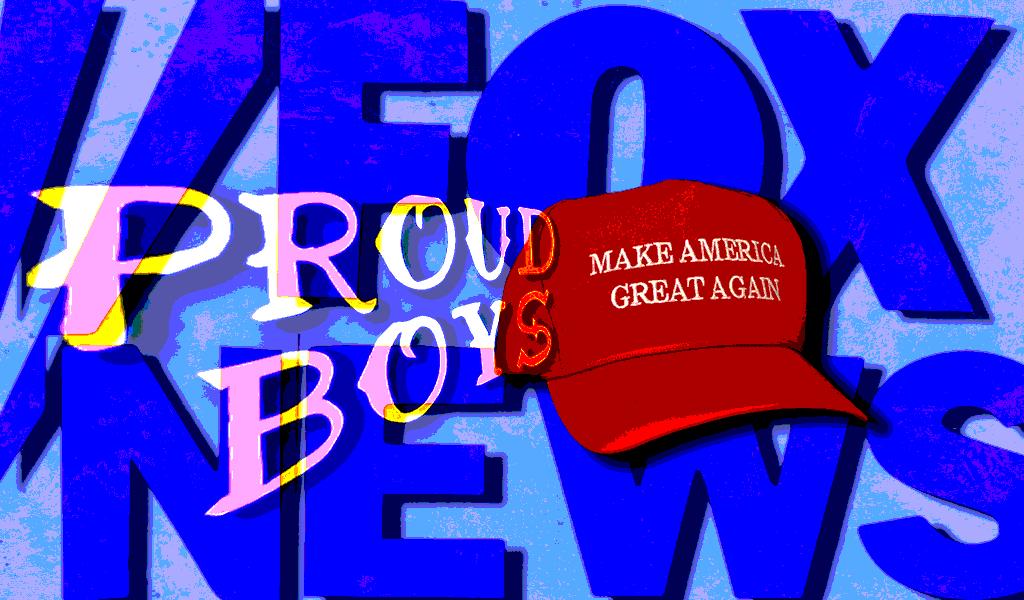 Fox News Proud Boys