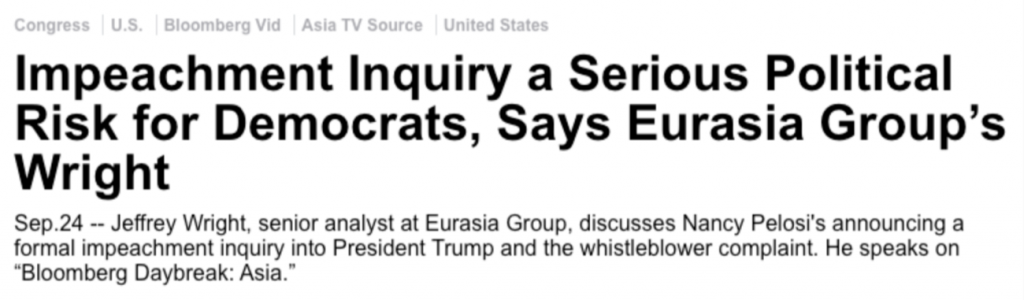 "Bloomberg: ""Impeachment Inquiry a Serious Political Risk for Democrats, Says Eurasia Group's Wright"""