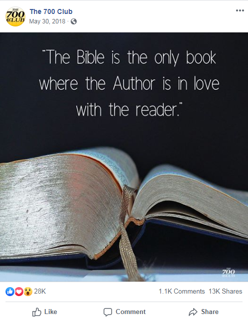 """The 700 Club's Facebook post from May 30, 2018 that includes an image of a book and the following quote: """"The Bible is the only book where the Author is in love with the reader."""""""
