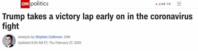 """CNN: """"Trump takes a victory lap early on in the coronavirus fight"""""""