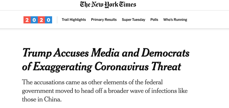 "The New York Times: ""Trump Accuses Media and Democrats of Exaggerating Coronavirus Threat"""