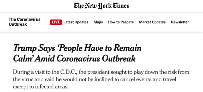 "The New York Times: ""Trump Says 'People Have to Remain Calm' Amid Coronavirus Outbreak"""