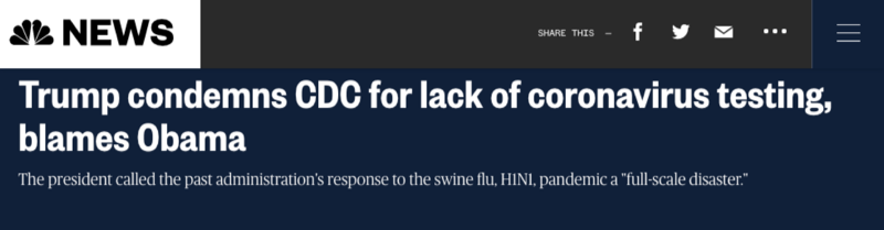 "NBC News: ""Trump condemns CDC for lack of coronavirus testing, blames Obama"""