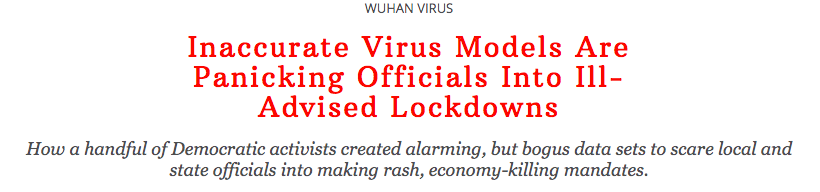 Inaccurate Virus Models Are Panicking Officials Into Ill-Advised Lockdowns