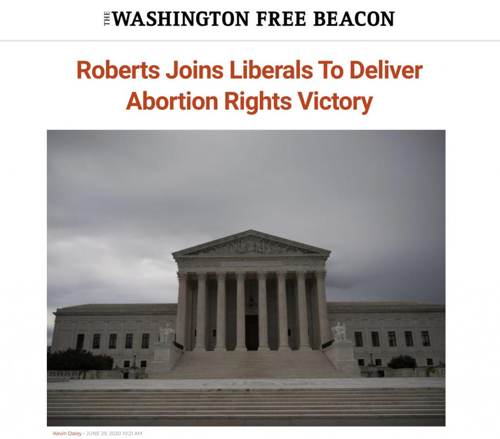 Free Beacon SCOTUS abortion 6/29/20