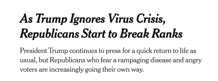 "The New York Times: ""As Trump Ignores Virus Crisis, Republicans Start to Break Ranks"""