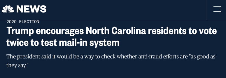 NBC News: Trump encourages North Carolina residents to vote twice to test mail-in system
