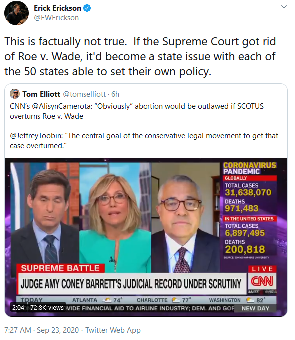 "Screencapture of an Erick Erickson tweet: ""This is factually not true. If the Supreme Court got rid of Roe v. Wade, it'd become a state issue with each of the 50 states able to set their own policy."""