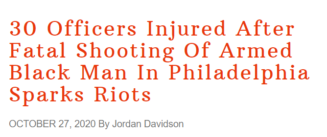 The Federalist headline: 30 Officers Injured After Fatal Shooting Of Armed Black Man In Philadelphia Sparks Riots