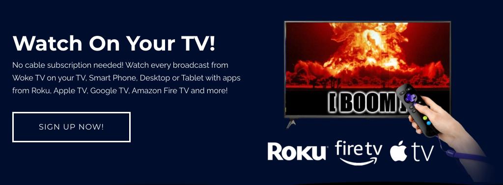 Woke Societies Apple TV Amazon Fire