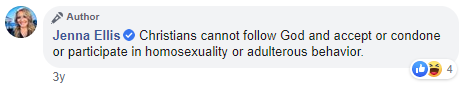 "An image of Jenna Ellis on Facebook: ""Christians cannot follow God and accept or condone or participate in homosexuality or adulterous behavior"""