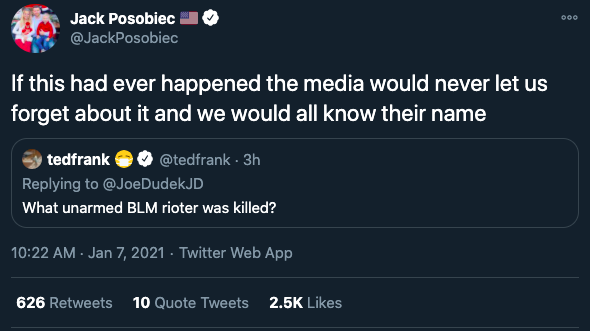 """A quote-tweet from OAN's Jack Posobiec reading """"If this [an unarmed BLM protester killed} had ever happened the media would never let us forget about it and we would all know their name"""""""