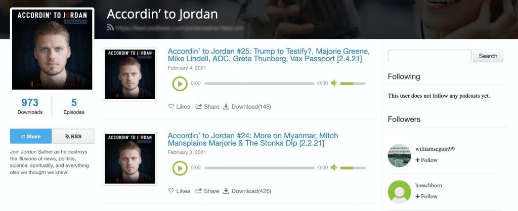 Accordin' to Jordan: QAnon influencer Jordan Sather started using Podbean on February 3. (973 downloads, five episodes)