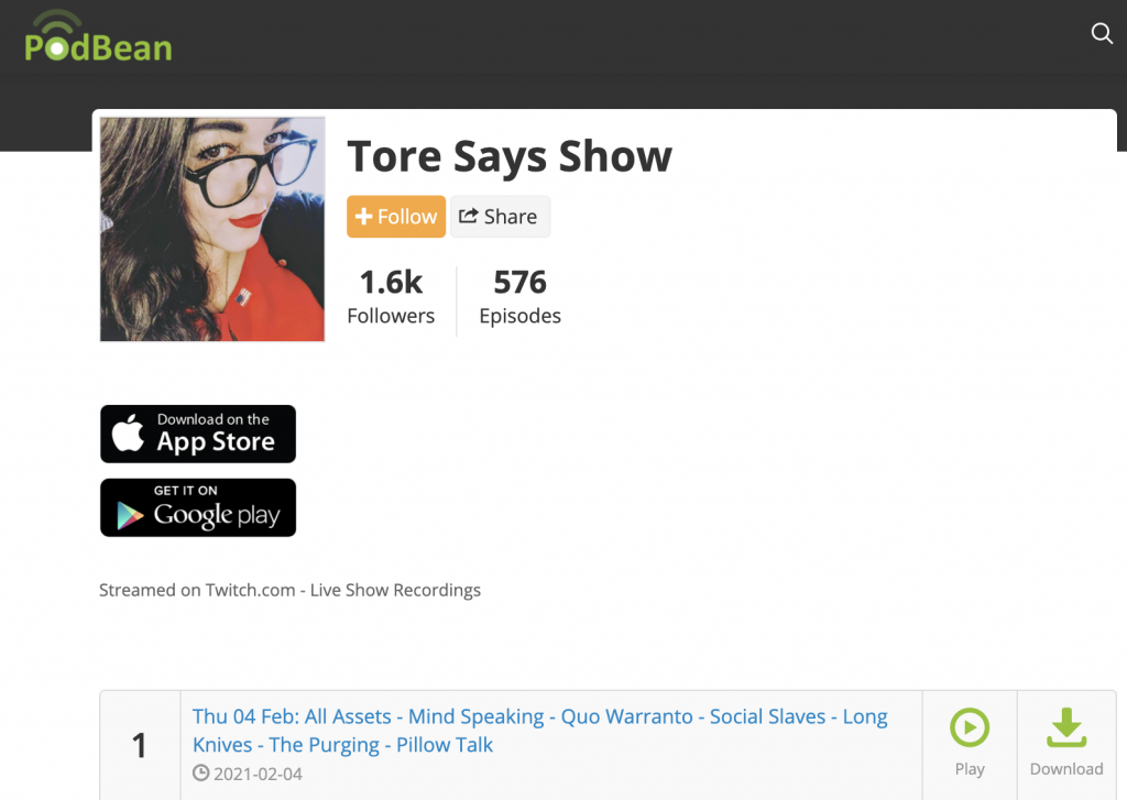 Tore Says Show: Another QAnon podcast. (Podbean distributes 576 episodes, hosted by Simplecast.com)