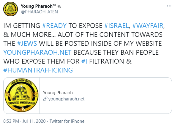 "Young Pharaoh: ""IM GETTING #READY TO EXPOSE #ISRAEL, #WAYFAIR, & MUCH MORE... ALOT OF THE CONTENT TOWARDS THE #JEWS WILL BE POSTED INSIDE OF MY WEBSITE"""