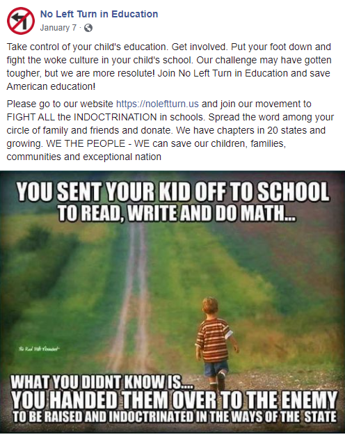 """No Left Turn in Education's Facebook page posted a meme stating that sending children to public schools means """"you handed them over to the enemy to be raised and indoctrinated in the ways of the state"""""""